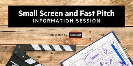 Fast Pitch and Small Screens Information Session  tickets