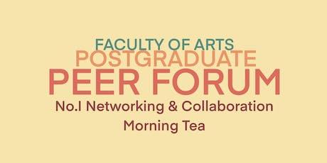 FoA Postgraduate Peer Forum No.I: Networking & Collaboration Morning Tea tickets