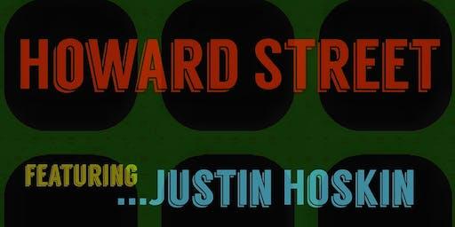 Kasimu Taylor Presents Howard Street Featuring Justin Hoskin