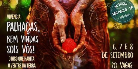 Palhaças, Bem Vindas Sois Vós! 23a Edição - São Paulo ingressos