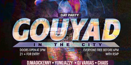 GOUYAD IN THE CITY tickets
