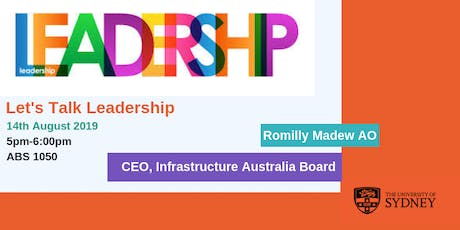 Let's Talk Leadership with Romilly Madew AO | CEO, Infrastructure Australia tickets