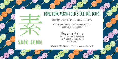 Free Vegan Food & Cultural Tour - Sham Shui Po tickets