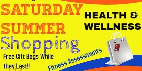 Saturday Summer Shopping & Community Health & Wellness tickets