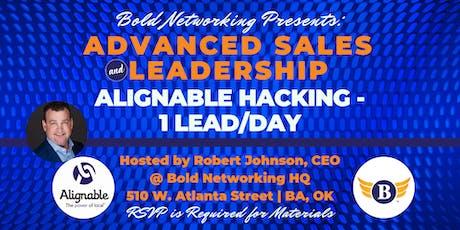 Alignable Hacking | Advanced Sales & Leadership Training tickets