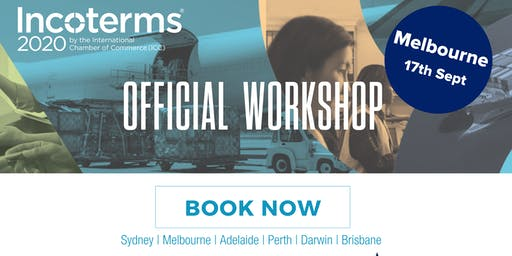 Official ICC Incoterms® 2020 Australian Workshops – MELBOURNE