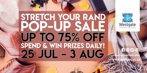 Stretch Your Rand Pop Up Sale