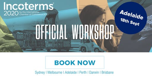 Official ICC Incoterms® 2020 Australian Workshops – ADELAIDE