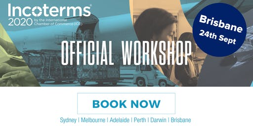 Official ICC Incoterms® 2020 Australian Workshops – BRISBANE