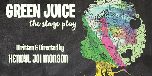 GREEN JUICE the stage play