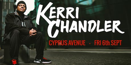 Kerri Chandler tickets