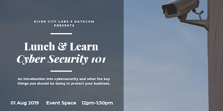 Lunch & Learn with Datacom - Cybersecurity 101 tickets