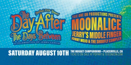 "Moonalice, Jerry's Middle Finger, and Jonny Mojo & Friends celebrating ""The Day After"" tickets"