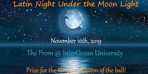 Latin Night Prom @ InterOcean University