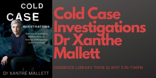 Meet the Author: Dr Xanthe Mallett - 'Cold Case Investigations'