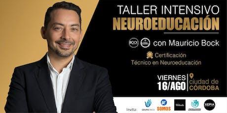 Taller Intensivo de Neuroeducación con Mauricio Bock entradas