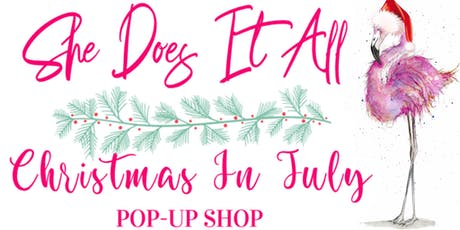 Christmas In July Pop Up Shop tickets