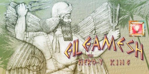 Gilgamesh: the Hero-y King