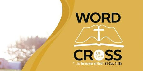 """Word of the Cross"" Conference  tickets"