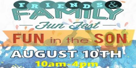 Friends & Family Fun Fest tickets