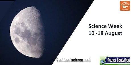 Science Week - Fizzics Education tickets