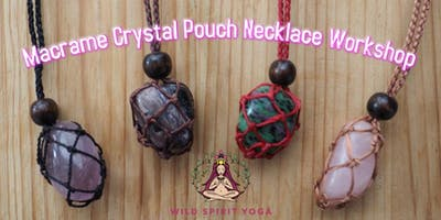 Macrame Crystal Pouch Workshop