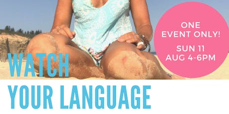 Watch your Language  ON SALE!- NOOSA tickets