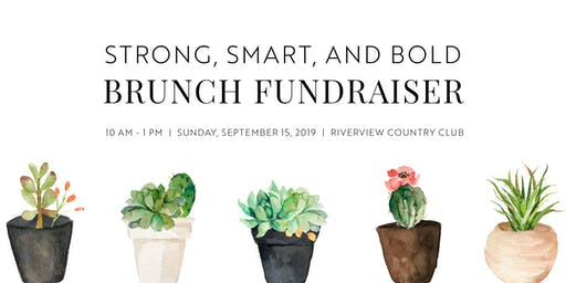 Strong, Smart, and Bold Brunch Fundraiser