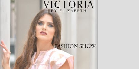 VICTORIA BY ELIZABETH FASHION SHOW SOUL HERO tickets