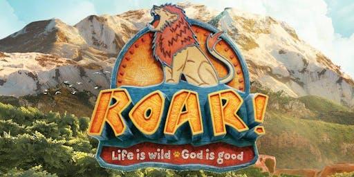 Refuge Church 2019 Vacation Bible School: ROAR - Life is wild, God is good.