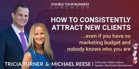 Double Your Real Estate Business Luncheon - Leads, Listings, & Social Media tickets