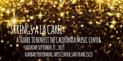 Strings a la carte  - a sparkling soiree to benefit the California Music Center