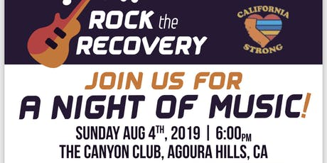 Rock The Recovery/ California Strong tickets