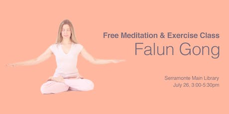 Free Meditation & Exercise Class - Falun Gong tickets