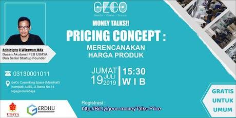 MoneyTalks : Pricing Concept - kiat perencanaan harga tickets