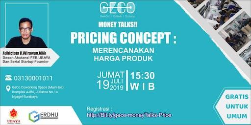 MoneyTalks : Pricing Concept - kiat perencanaan harga