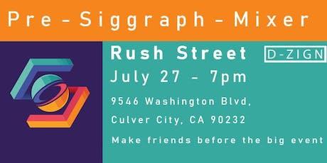 Pre Siggraph Meetup tickets