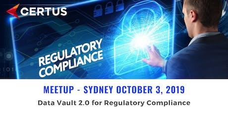DATA VAULT 2.0 MEETUP SYDNEY - Data Vault 2.0 for Regulatory Compliance tickets
