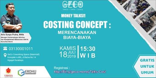 MoneyTalks : Costing Concept - kiat perencanaan biaya-biaya