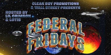 Federal Fridays: Rap And R&B Night tickets