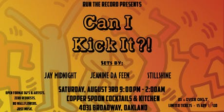 "Run The Record Presents: ""Can I Kick It?"" tickets"
