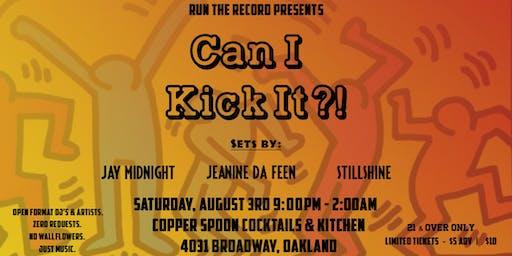 "Run The Record Presents: ""Can I Kick It?"""
