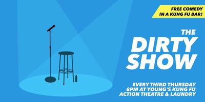 The Dirty Show: Comedy in a Kung Fu Bar