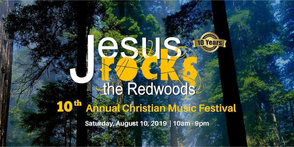 Jesus Rocks The Redwoods 2019 Tickets, Sat, Aug 10, 2019 at 10:00 AM