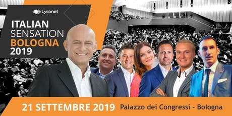 ITALIAN SENSATION BY LYCONET I.M. - 21 SETTEMBRE 2019 tickets