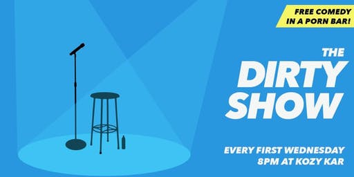 The Dirty Show: Comedy in a Porn Bar
