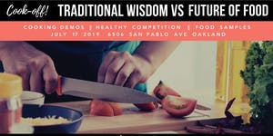 Cook-Off! Traditional Wisdom vs. Future of Food