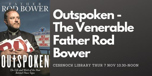 Author Talk: Father Rod Bower - 'Outspoken'