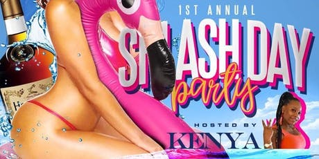 THE 1ST ANNUAL SPLASH DAY PARTY tickets