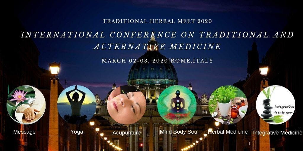 INTERNATIONAL CONFERENCE ON TRADITIONAL & ALTERNATIVE MEDICINE